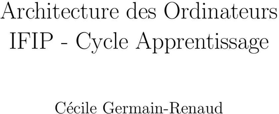 Cycle Apprentissage