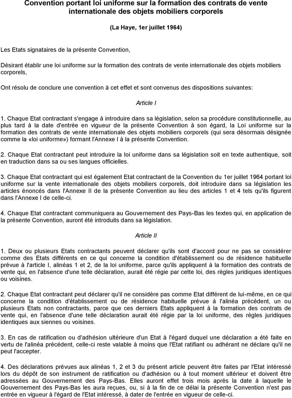 dispositions suivantes: Article I 1.
