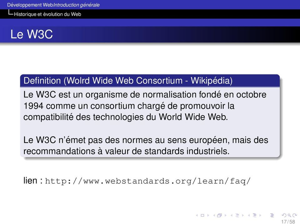 la compatibilité des technologies du World Wide Web.