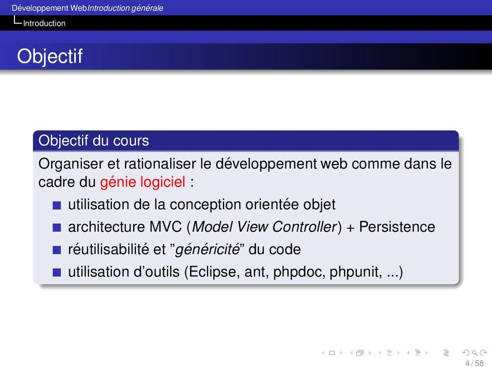 conception orientée objet architecture MVC (Model View Controller) + Persistence