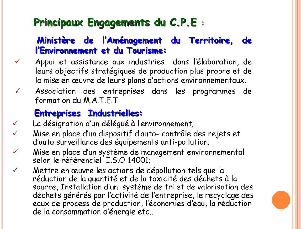 incipaux Engagements du C.P.