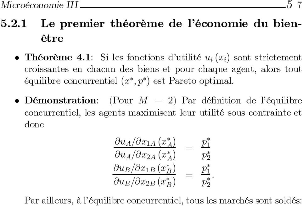 concurrentiel (x ;p ) est Pareto optimal.