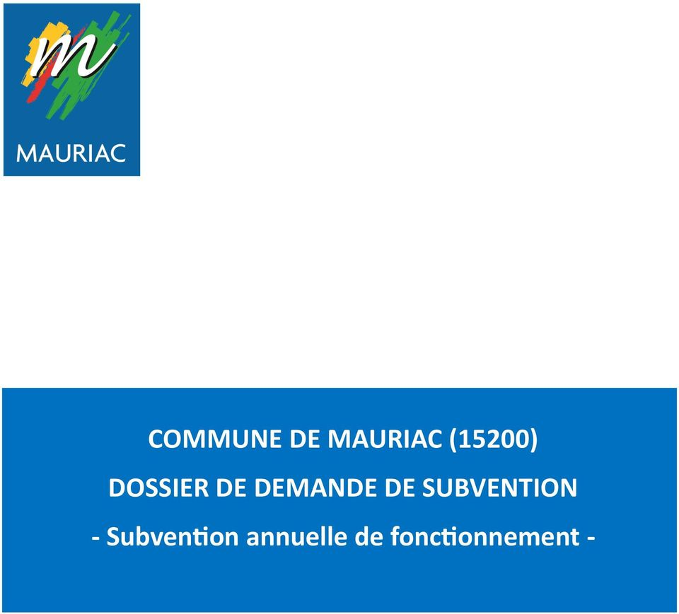 DEMANDE DE SUBVENTION -