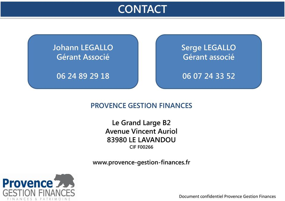 GESTION FINANCES Le Grand Large B2 Avenue Vincent