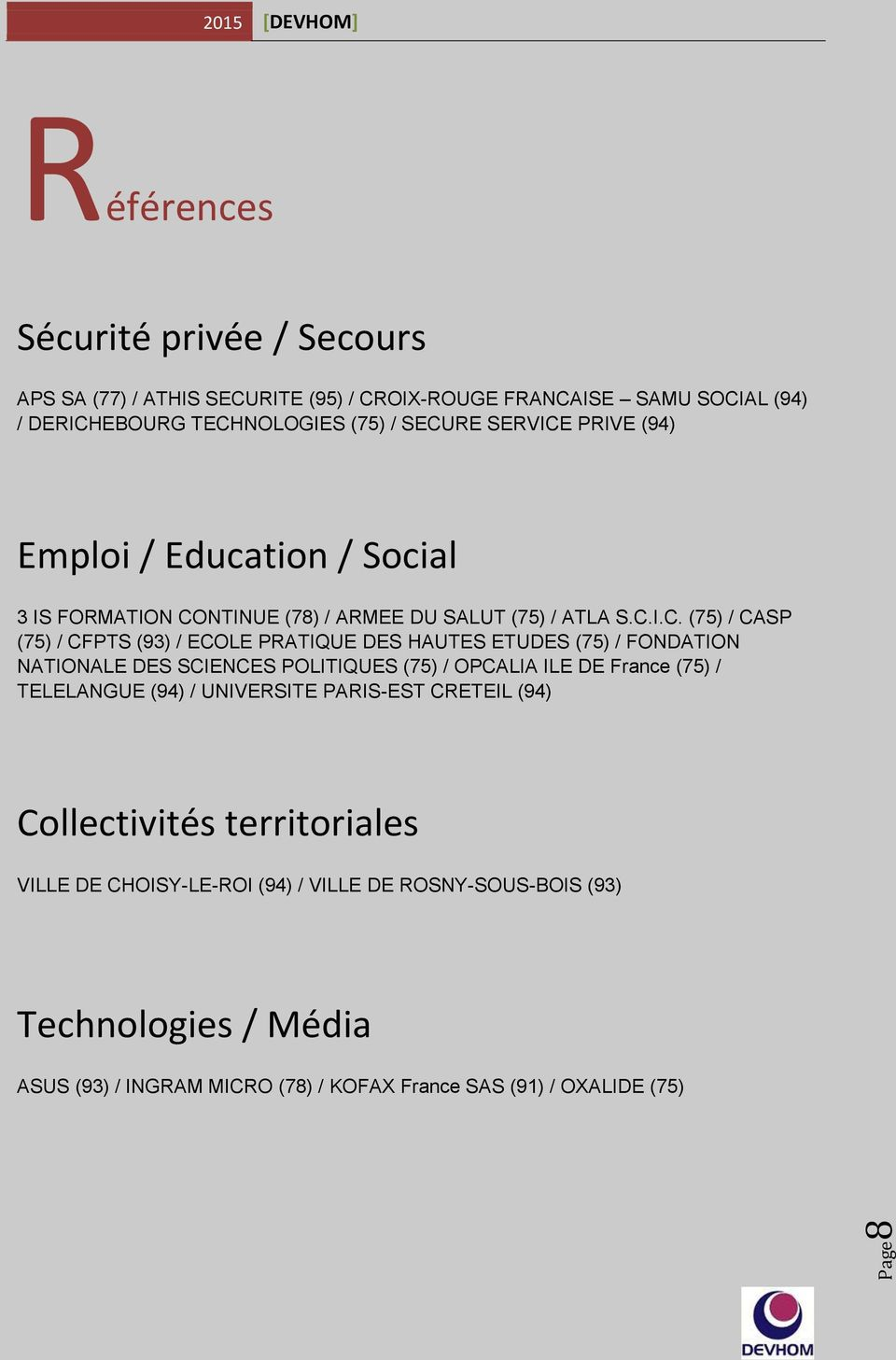 PRIVE (94) Emploi / Education / Social 3 IS FORMATION CO