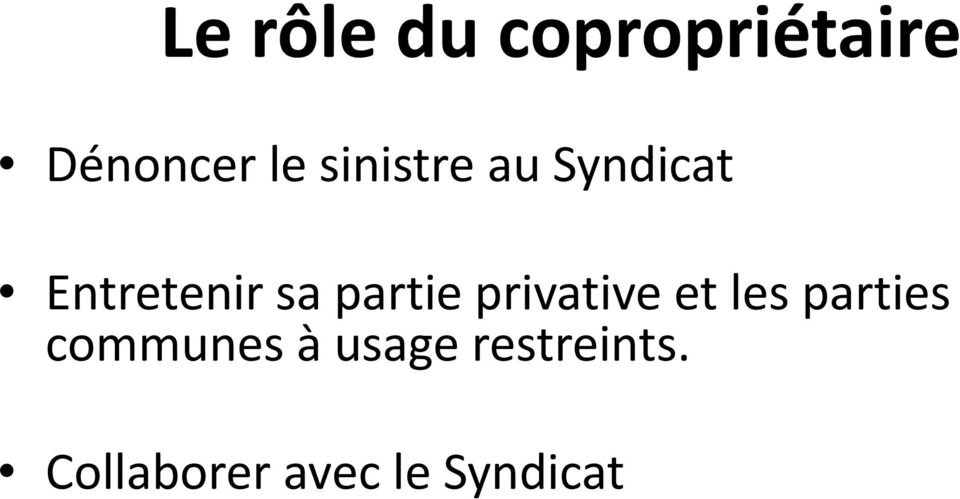 partie privative et les parties communes