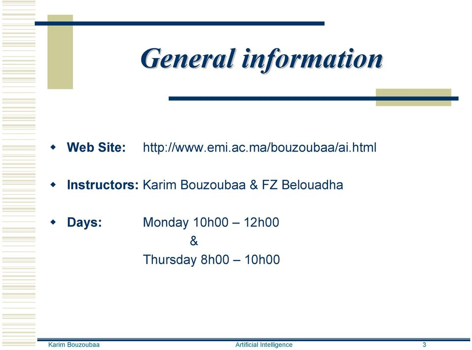 html Instructors: Karim Bouzoubaa & FZ Belouadha