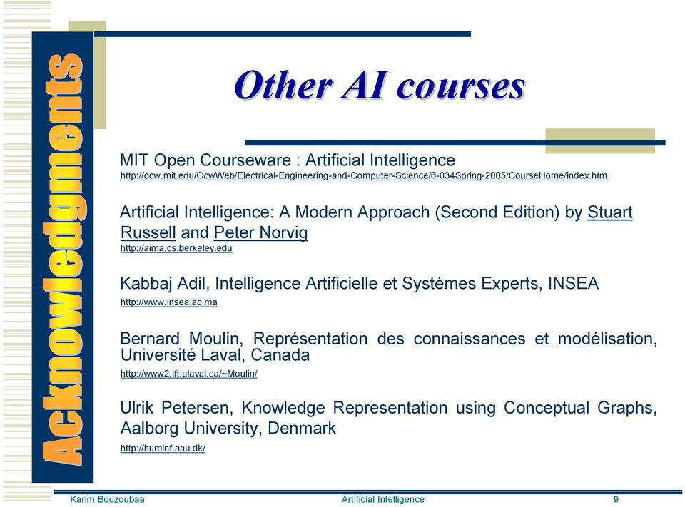 edu Kabbaj Adil, Intelligence Artificielle et Systèmes Experts, INSEA http://www.insea.ac.