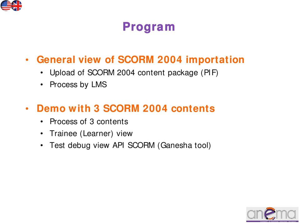 with 3 SCORM 2004 contents Process of 3 contents