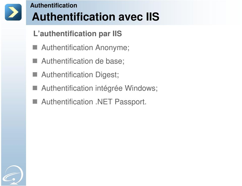 de base; Authentification Digest;