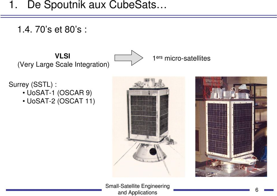 Integration) 1 ers micro-satellites