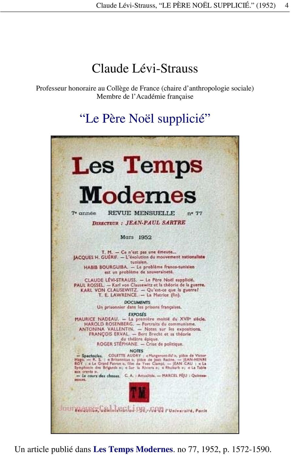 France (chaire d anthropologie sociale) Membre de l Académie
