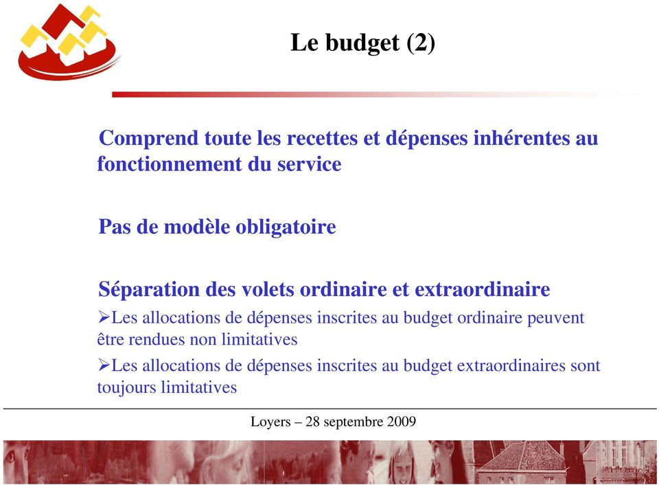 allocations de dépenses inscrites au budget ordinaire peuvent être rendues non