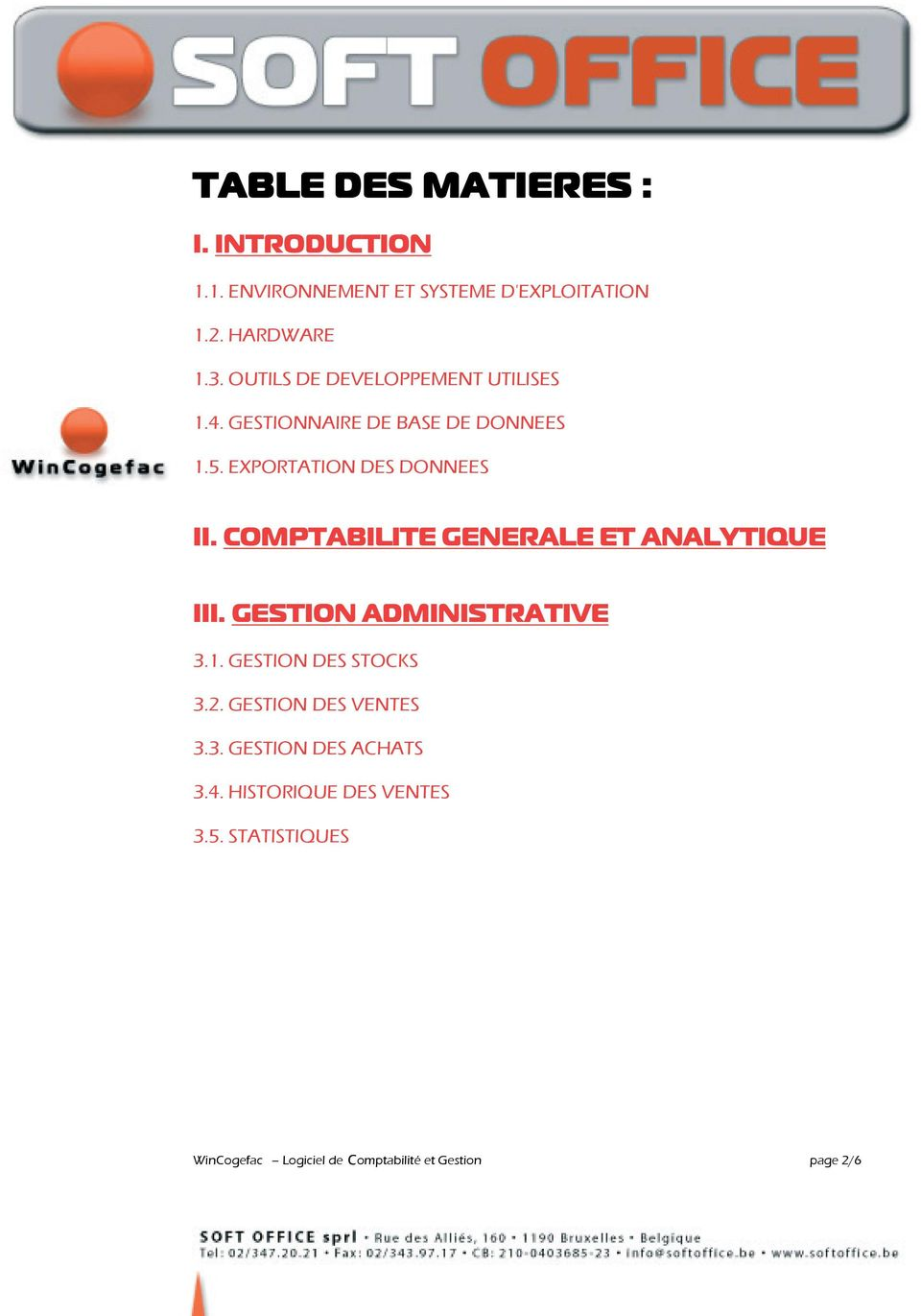 COMPTABILITE GENERALE ET ANALYTIQUE III. GESTION ADMINISTRATIVE 3.1. GESTION DES STOCKS 3.2.