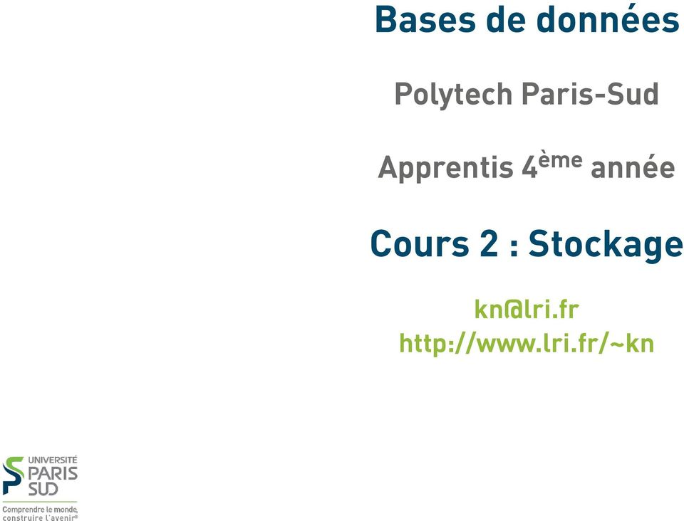 année Cours 2 : Stockage