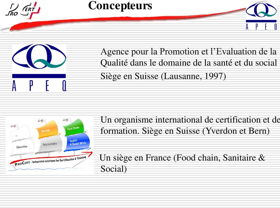 organisme international de certification et de formation.
