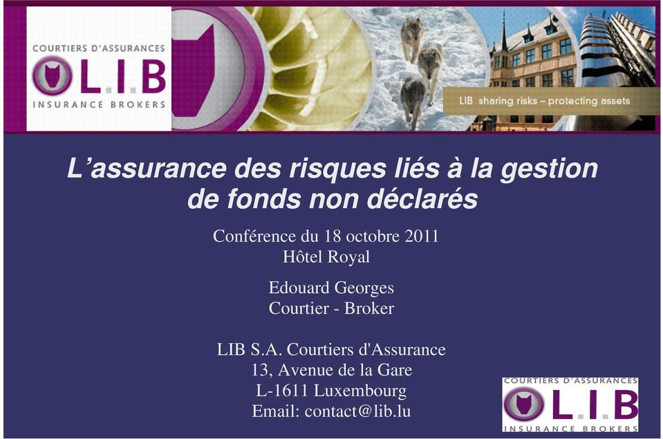 Edouard Georges Courtier - Broker LIB S.A.