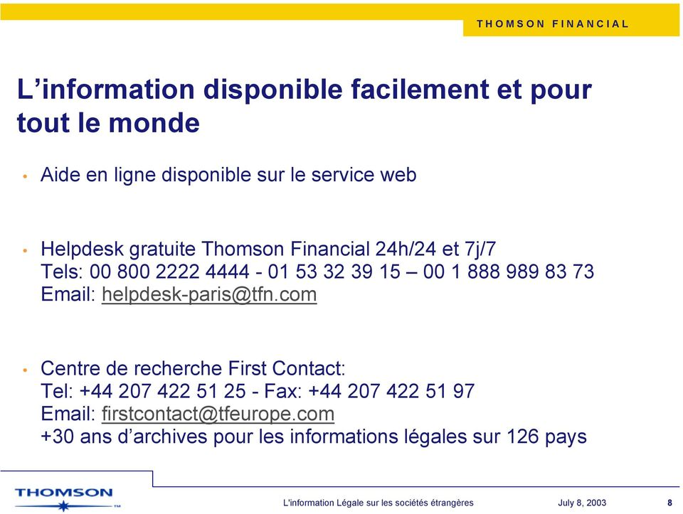 73 Email: helpdesk-paris@tfn.