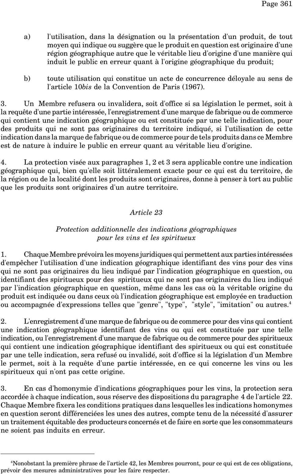 l'article 10bis de la Convention de Paris (1967). 3.