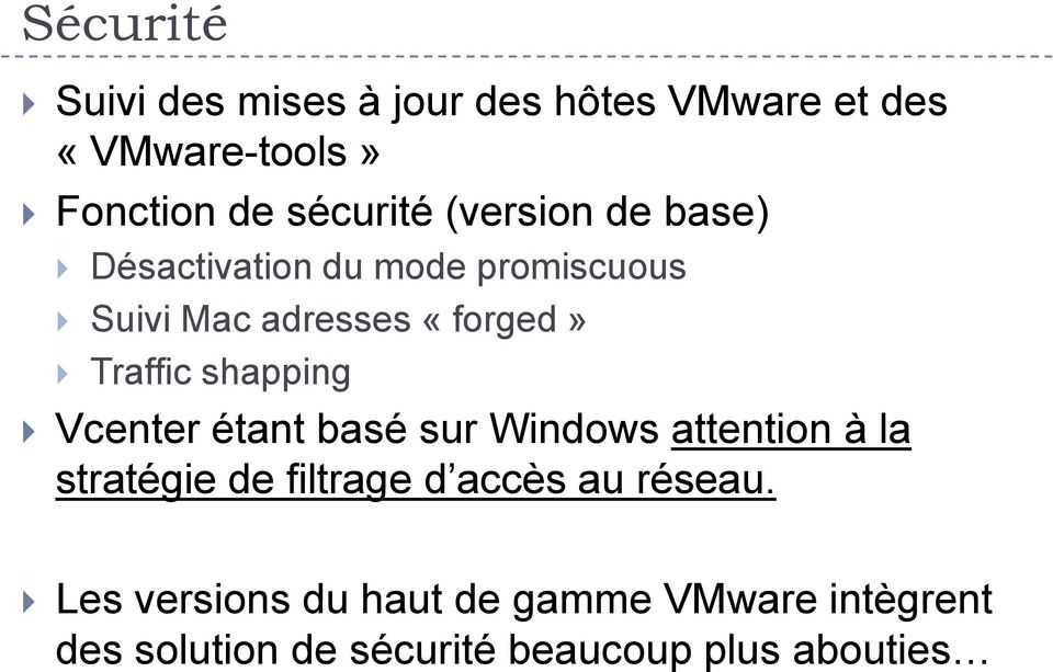 shapping Vcenter étant basé sur Windows attention à la stratégie de filtrage d accès au