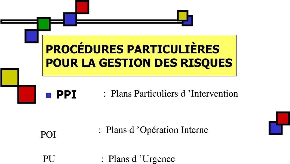 Particuliers d Intervention POI PU :