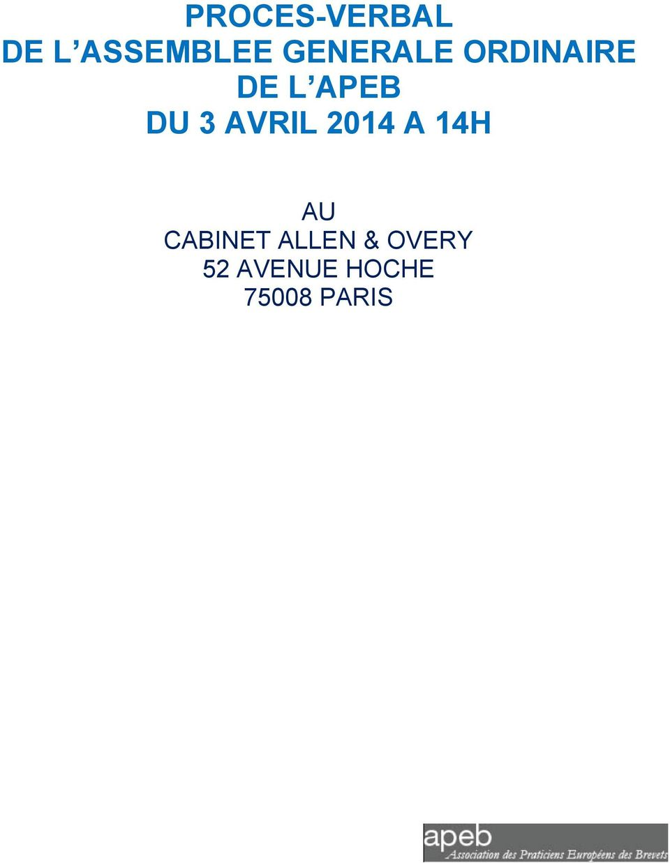 3 AVRIL 2014 A 14H AU CABINET