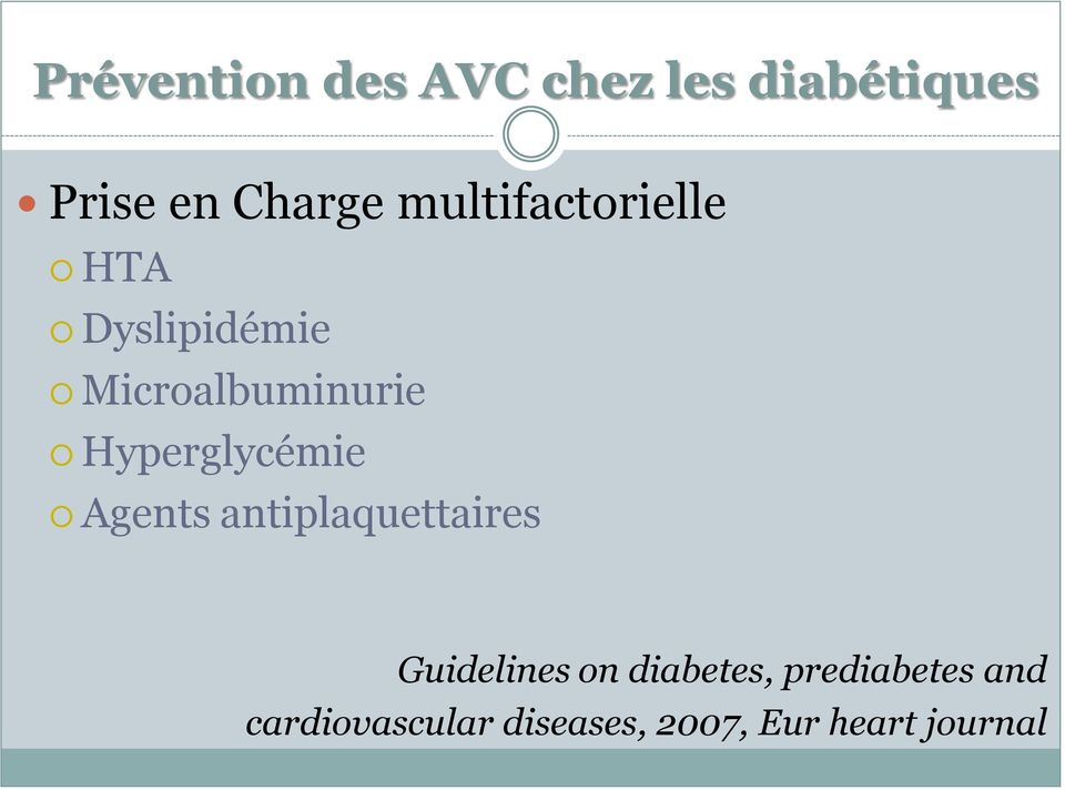 Hyperglycémie Agents antiplaquettaires Guidelines on