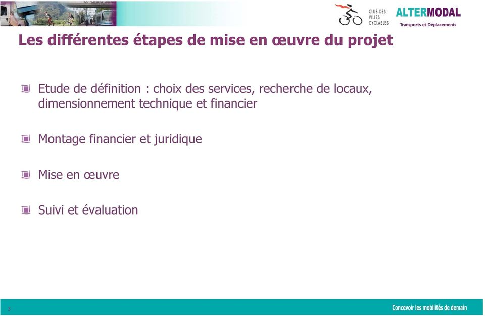 locaux, dimensionnement technique et financier Montage
