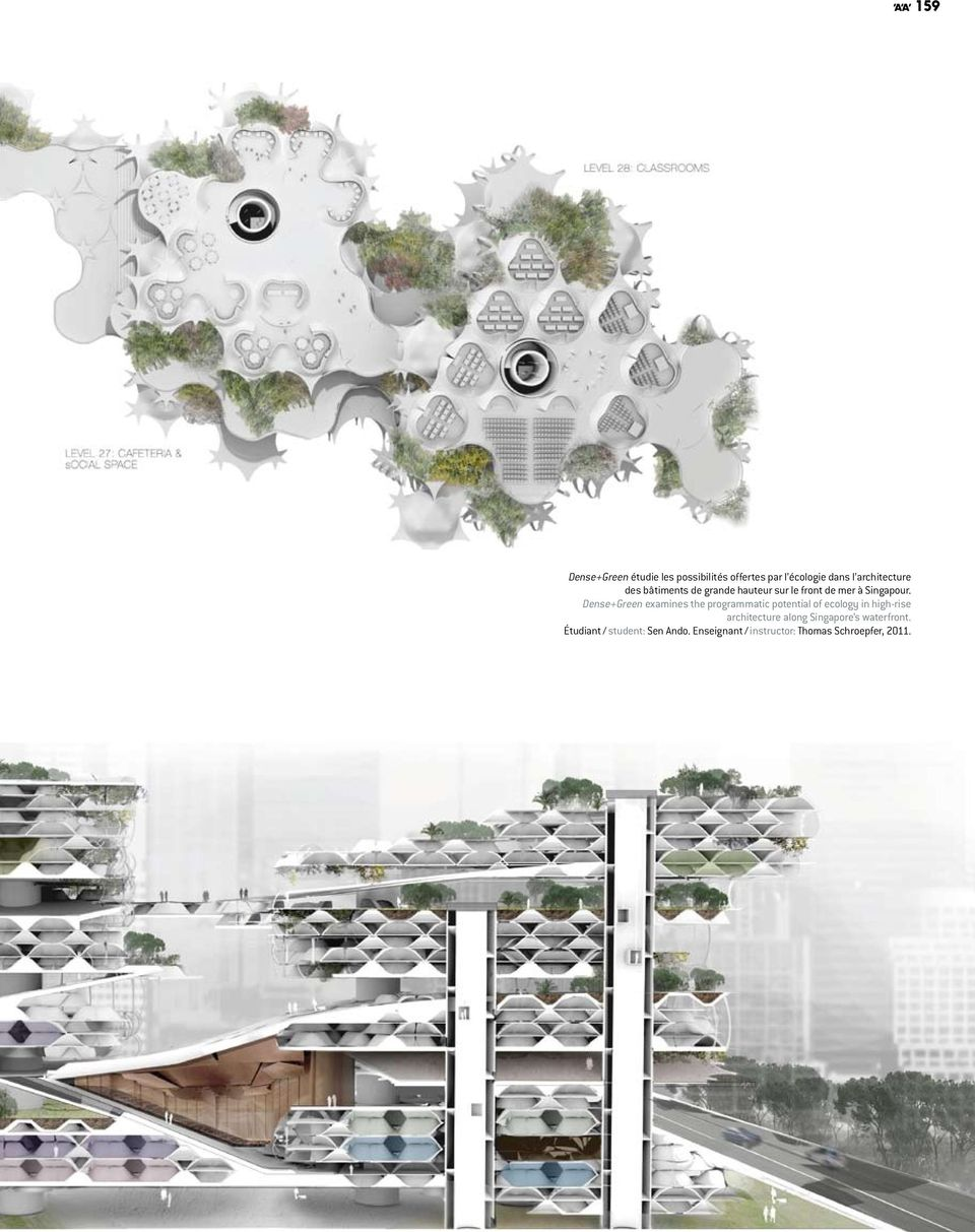 Dense+Green examines the programmatic potential of ecology in high-rise architecture