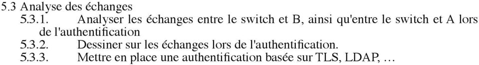switch et A lors de l'authentification 5.3.2.