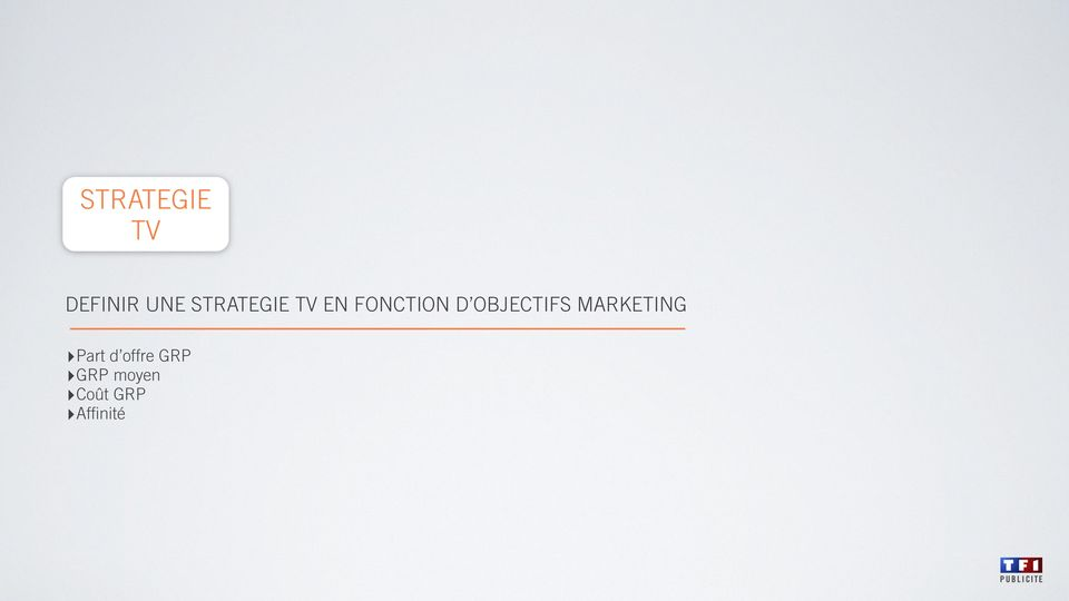 OBJECTIFS MARKETING Part d