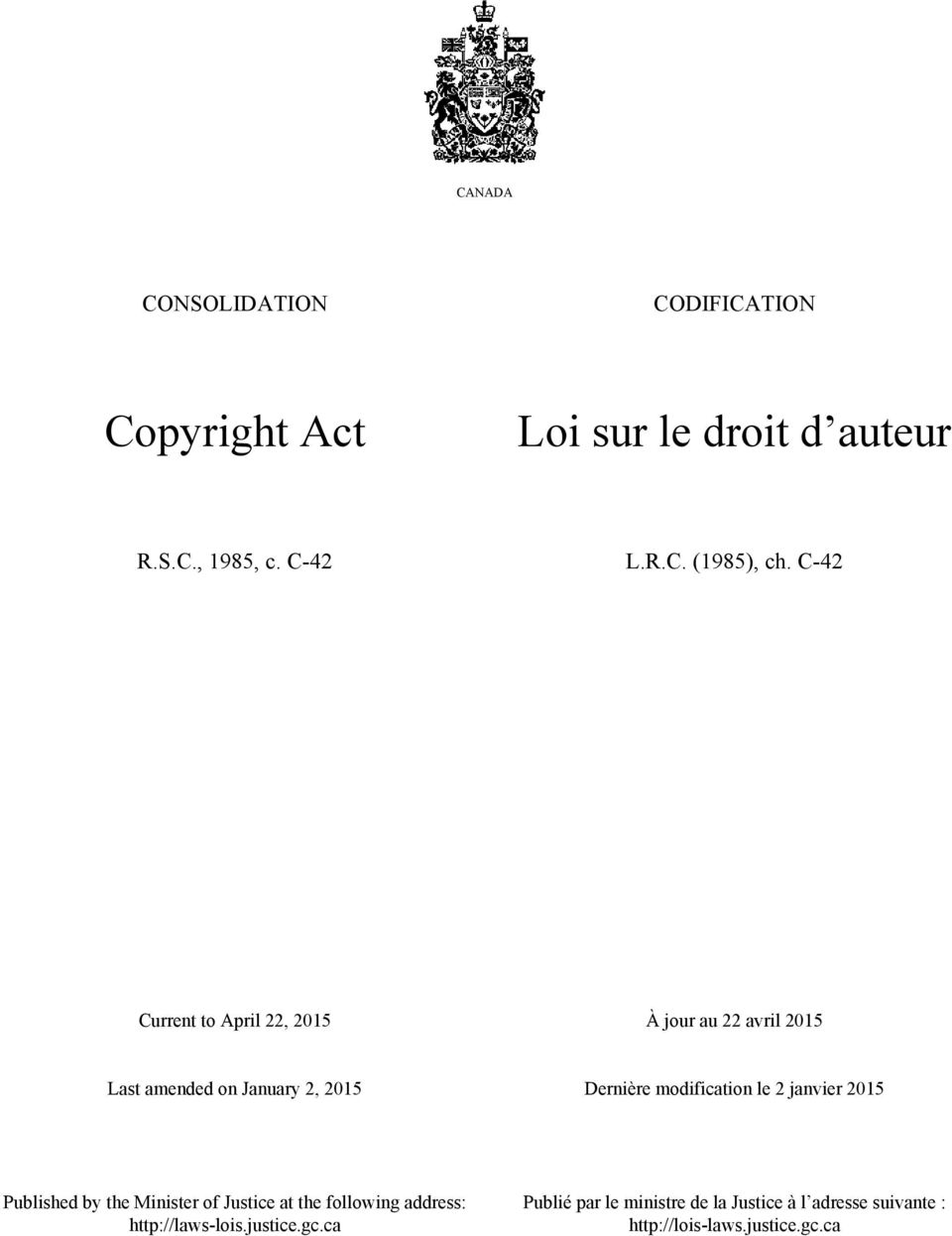 modification le 2 janvier 2015 Published by the Minister of Justice at the following address: