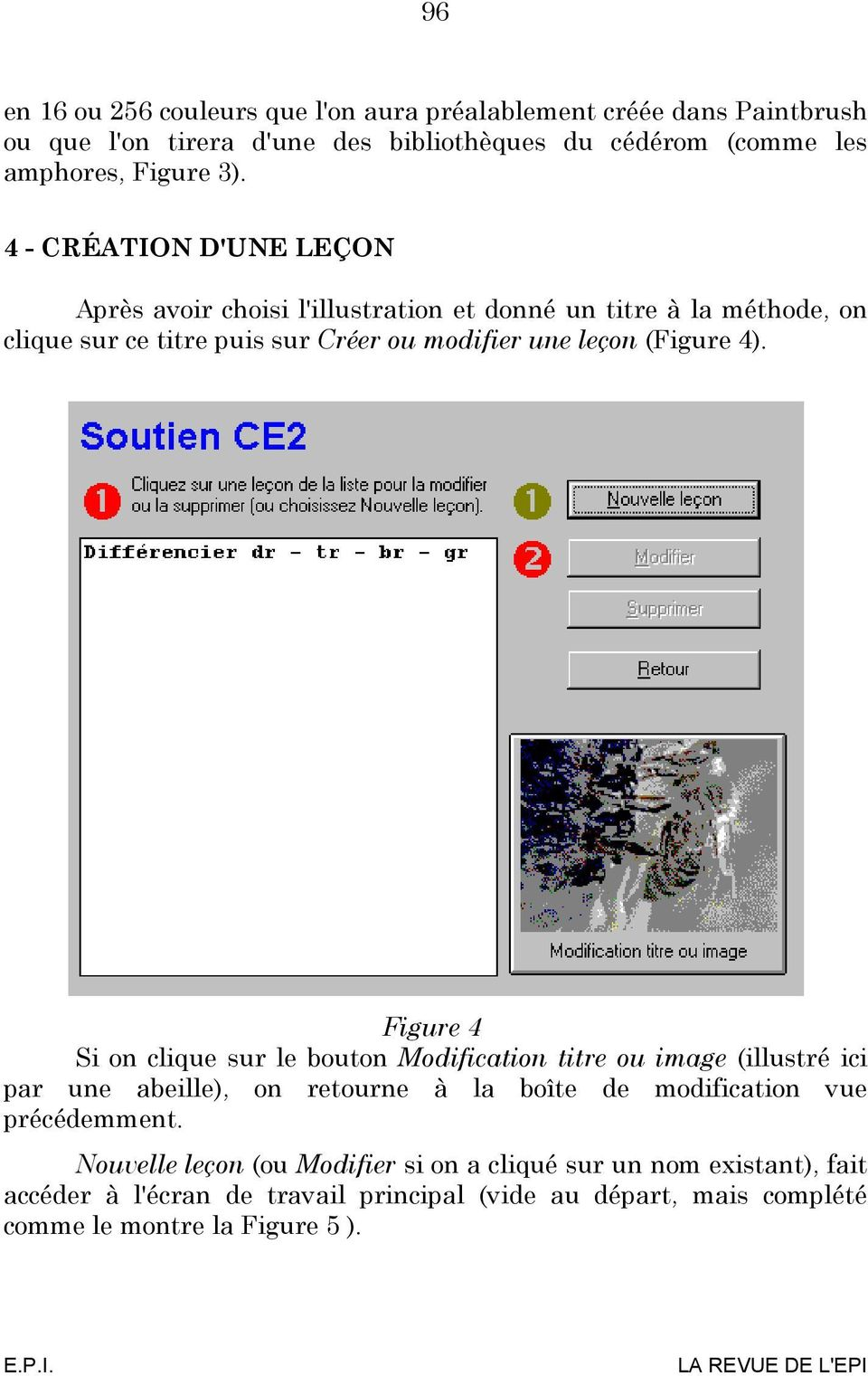 Figure 4 Si on clique sur le bouton Modification titre ou image (illustré ici par une abeille), on retourne à la boîte de modification vue précédemment.