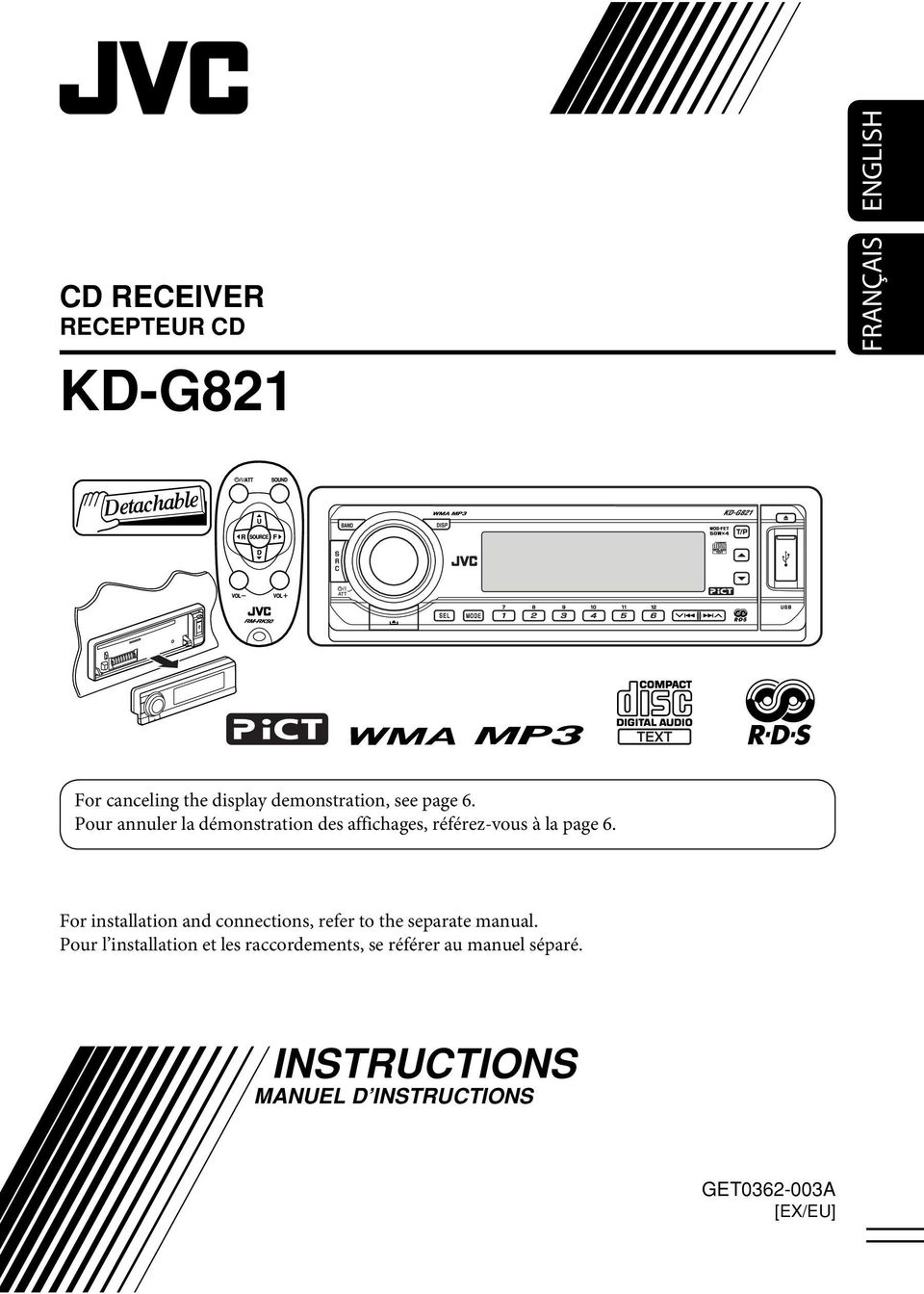For installation and connections, refer to the separate manual.