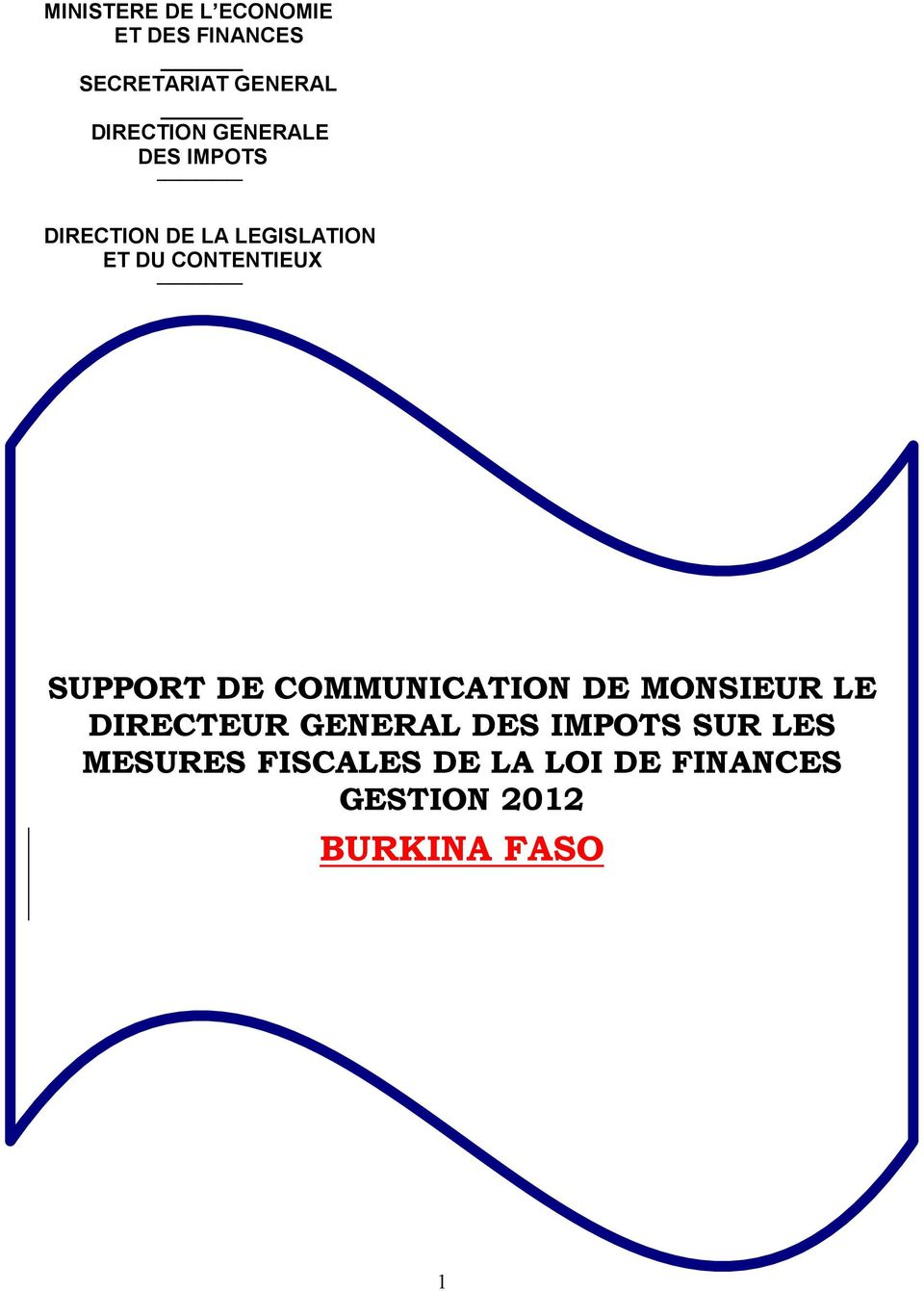 SUPPORT DE COMMUNICATION DE MONSIEUR LE DIRECTEUR GENERAL DES IMPOTS