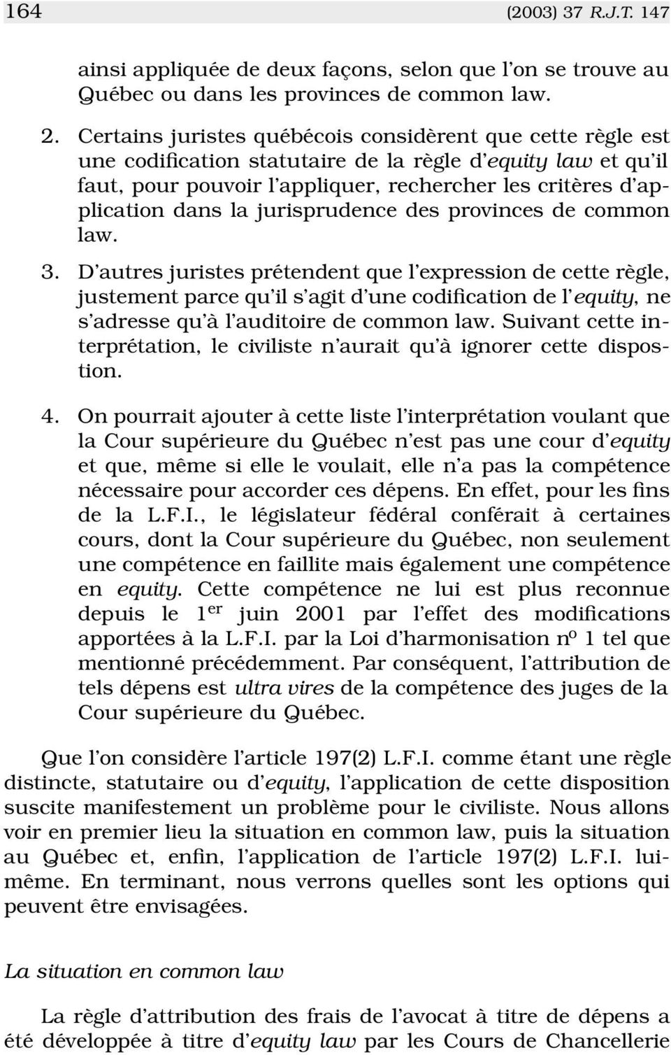 jurisprudence des provinces de common law. 3.
