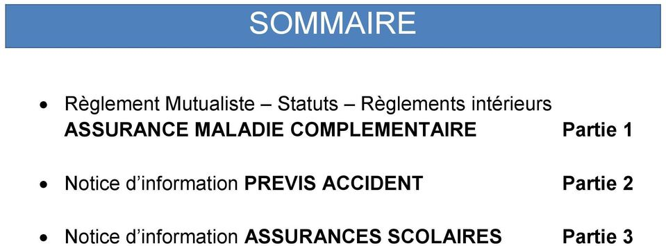 Partie 1 Notice d information PREVIS ACCIDENT