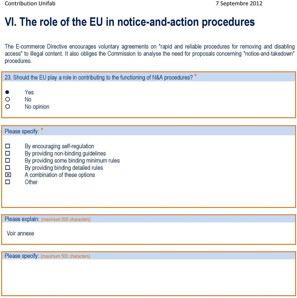 "It also obliges the Commission to analyse the need for proposals concerning ""notice-and-takedown"" procedures. 23."