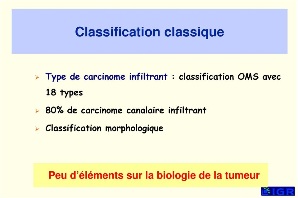de carcinome canalaire infiltrant Classification