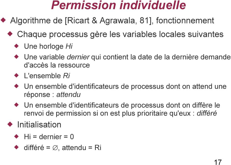 ensemble d'identificateurs de processus dont on attend une réponse : attendu Un ensemble d'identificateurs de processus dont on