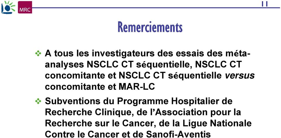MAR-LC Subventions du Programme Hospitalier de Recherche Clinique, de l Association