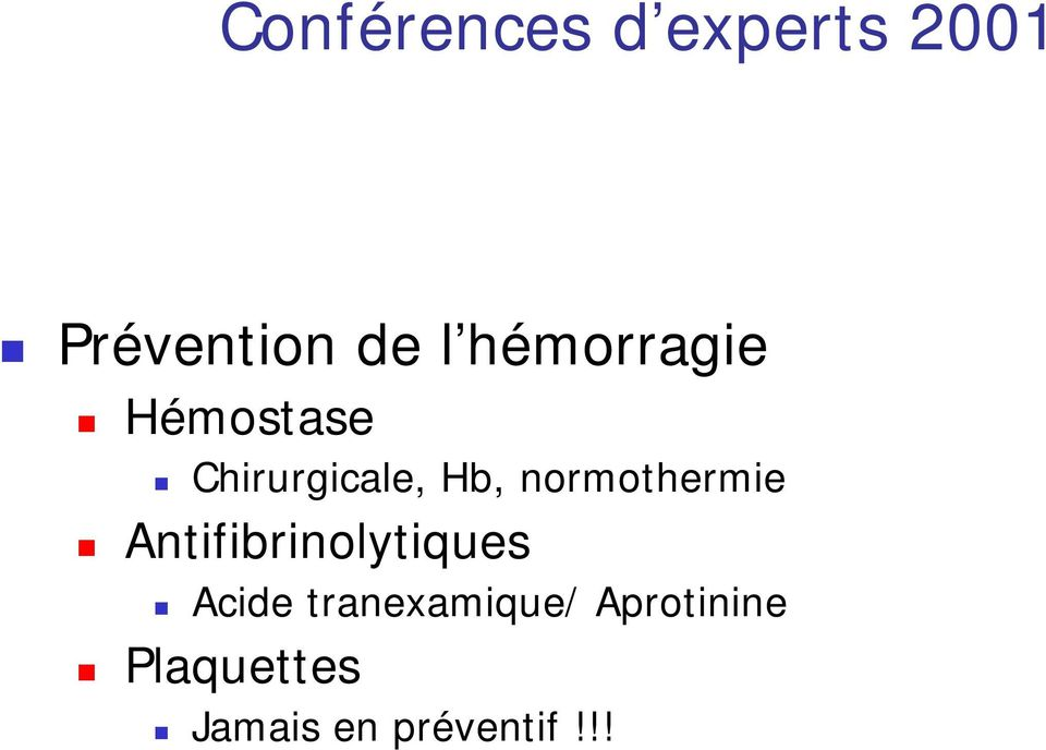 normothermie Antifibrinolytiques Acide