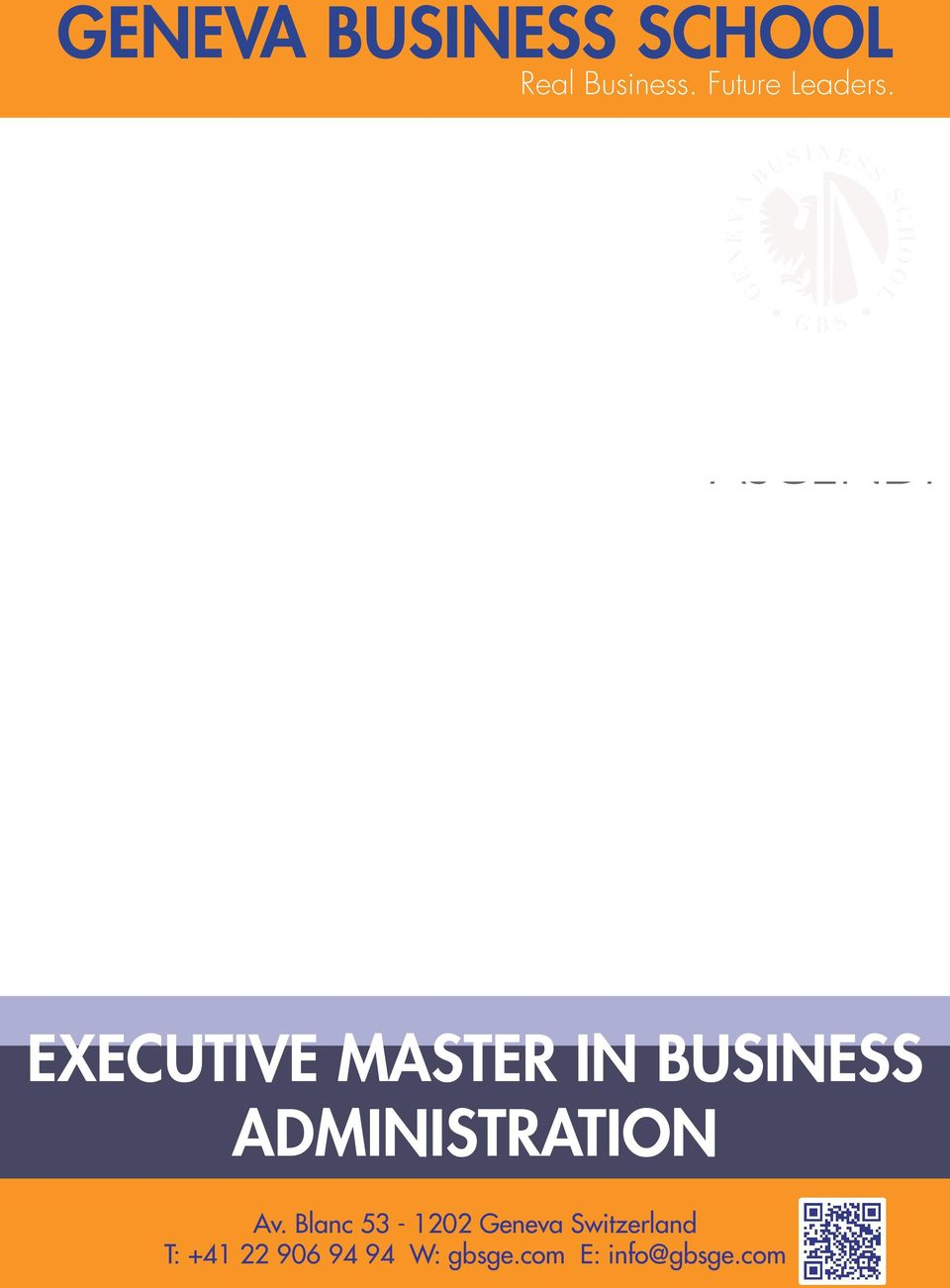 EXECUTIVE MASTER IN BUSINESS ADMINISTRATION Av.