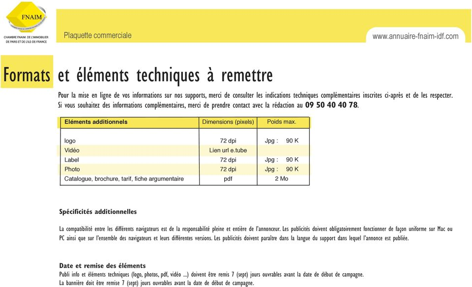 Eléments additionnels logo Vidéo Label Photo Catalogue, brochure, tarif, fiche argumentaire Lien url e.