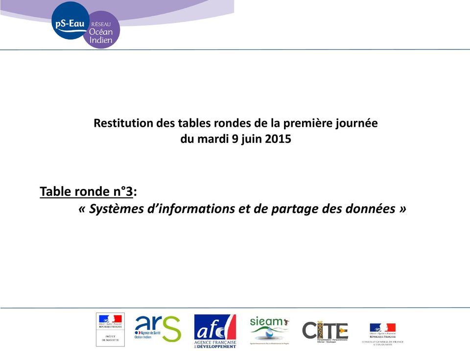 2015 Table ronde n 3: «Systèmes d