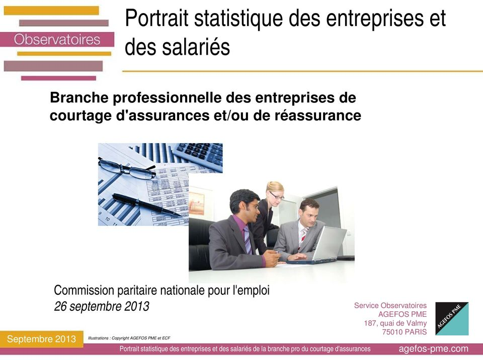 nationale pour l'emploi 26 septembre 2013 Illustrations : Copyright AGEFOS PME