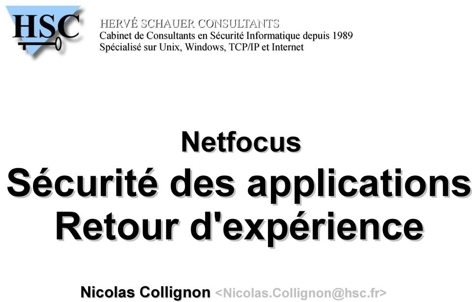 Windows, TCP/IP et Internet Netfocus Sécurité des