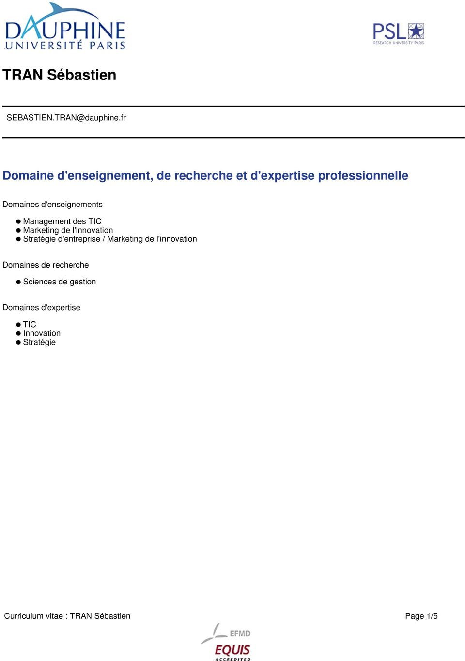 d'enseignements Management des TIC Marketing de l'innovation Stratégie d'entreprise /