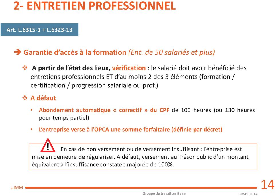 / certification / progression salariale ou prof.