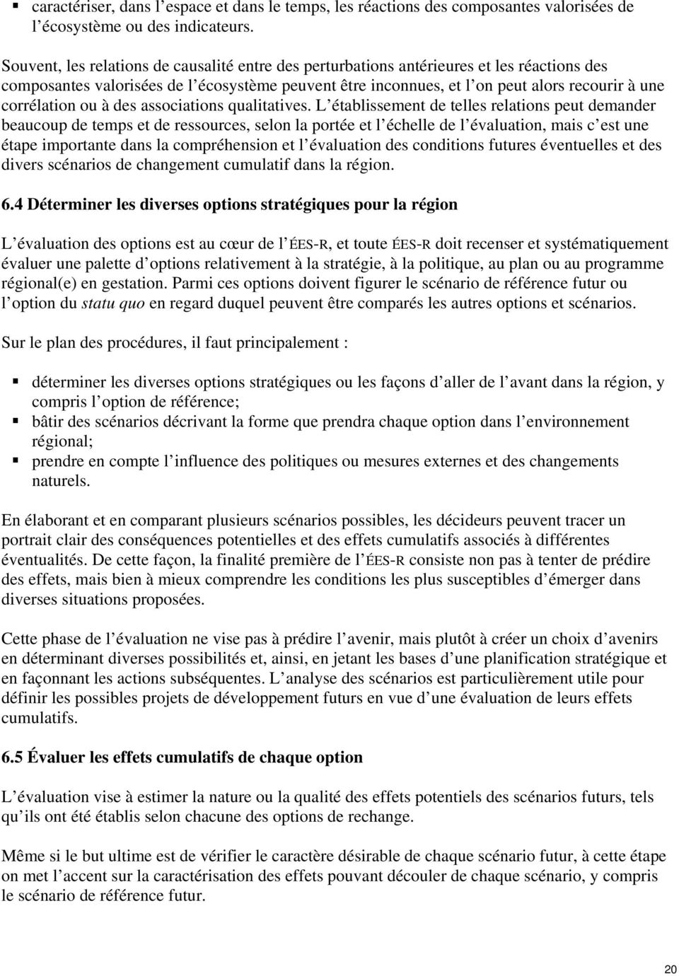 corrélation ou à des associations qualitatives.